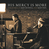 His Mercy Is More Chords